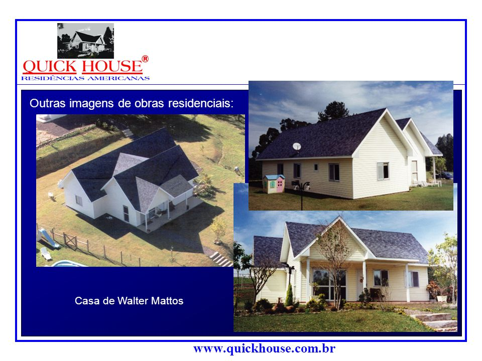Outras imagens de obras residenciais: