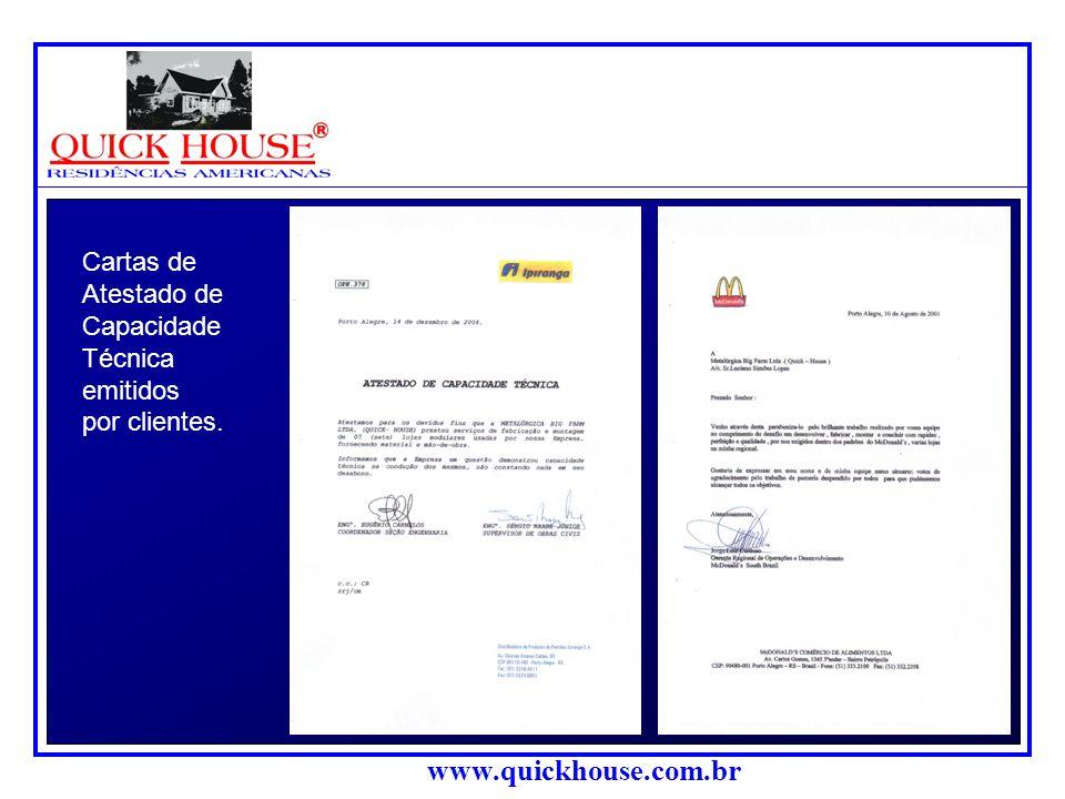 Cartas de Atestado de Capacidade Técnica emitidos por clientes.