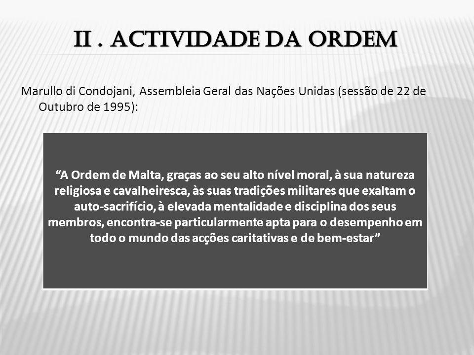 II . Actividade da ordem Marullo di Condojani, Assembleia Geral das Nações Unidas (sessão de 22 de Outubro de 1995):