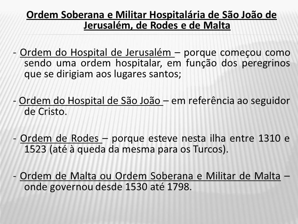 Ordem Soberana e Militar Hospitalária de São João de Jerusalém, de Rodes e de Malta