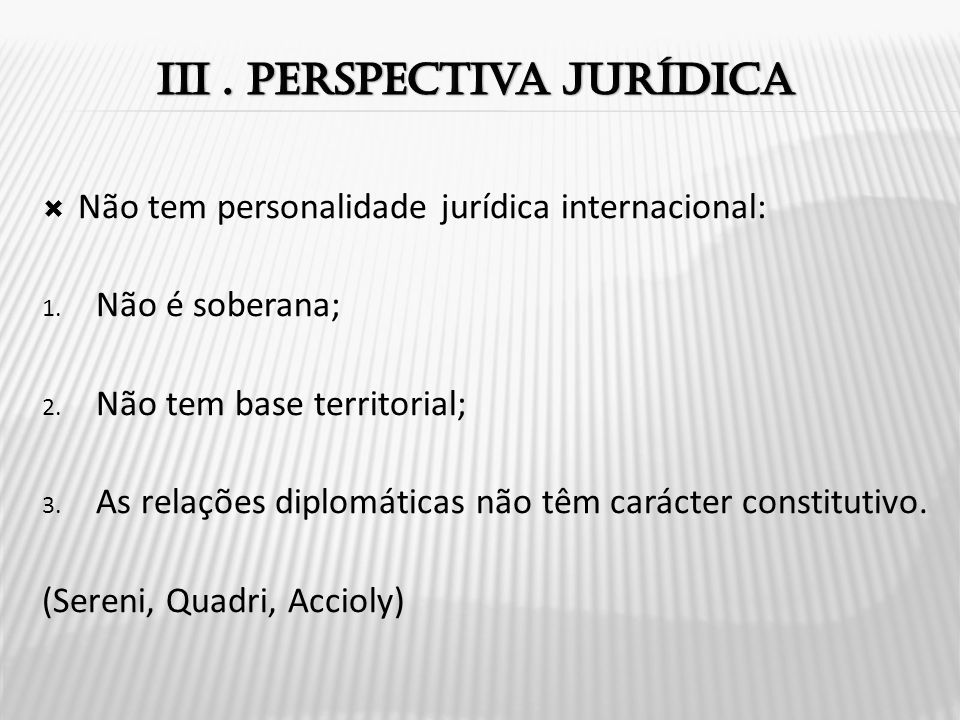 III . Perspectiva jurídica