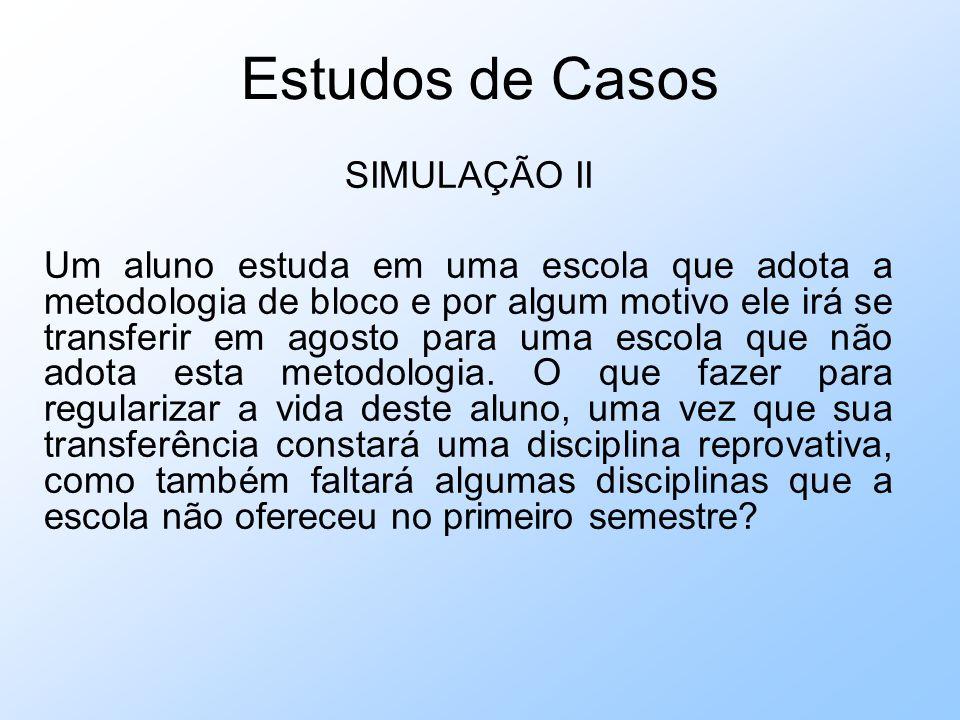 Estudos de Casos SIMULAÇÃO II
