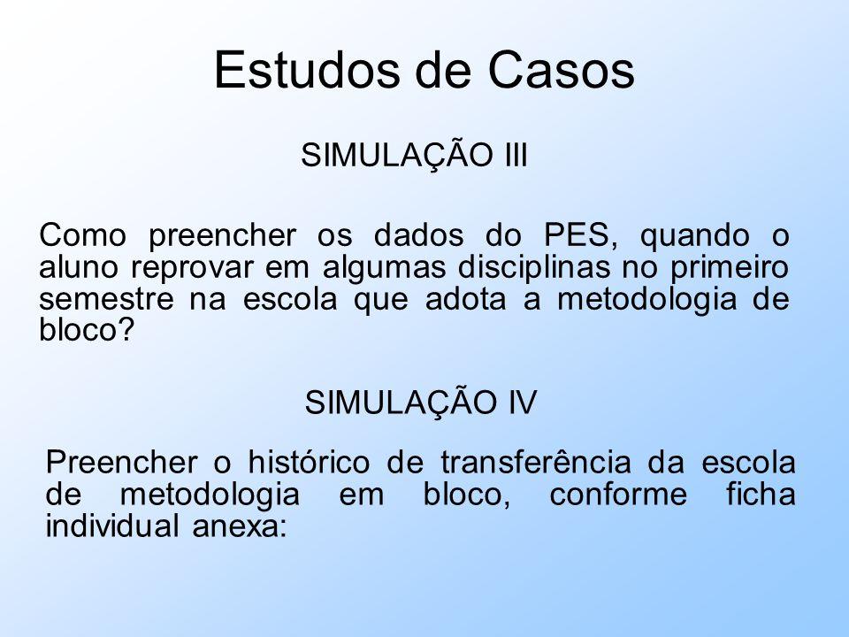 Estudos de Casos SIMULAÇÃO III