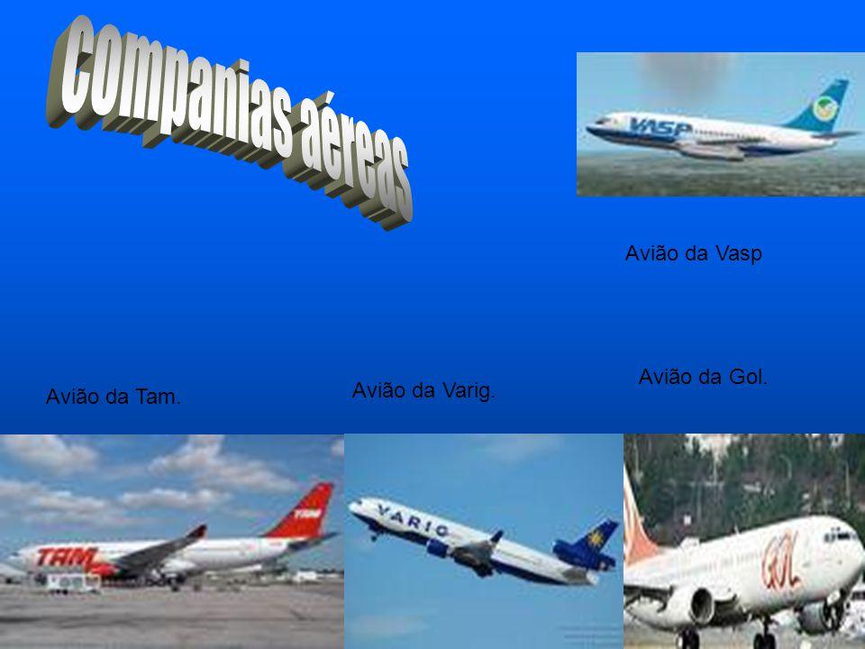 companias aéreas Avião da Vasp Avião da Gol. Avião da Varig.
