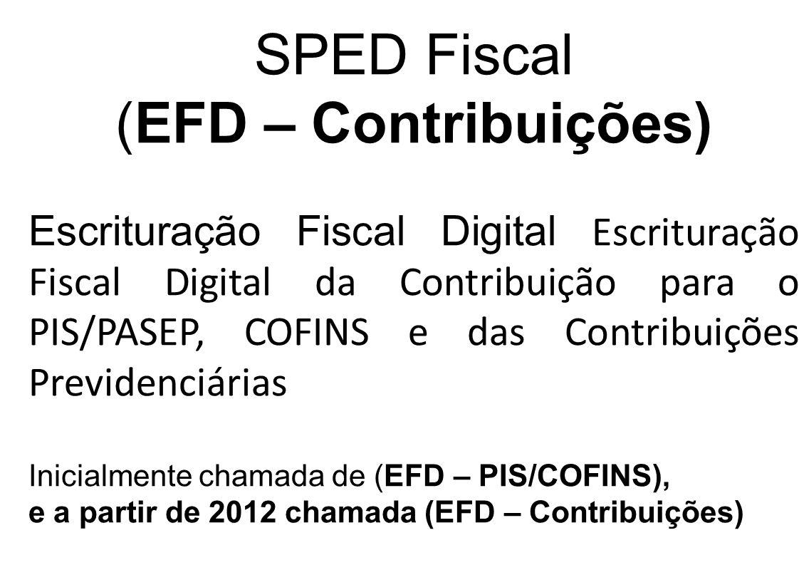 SPED Fiscal (EFD – Contribuições)