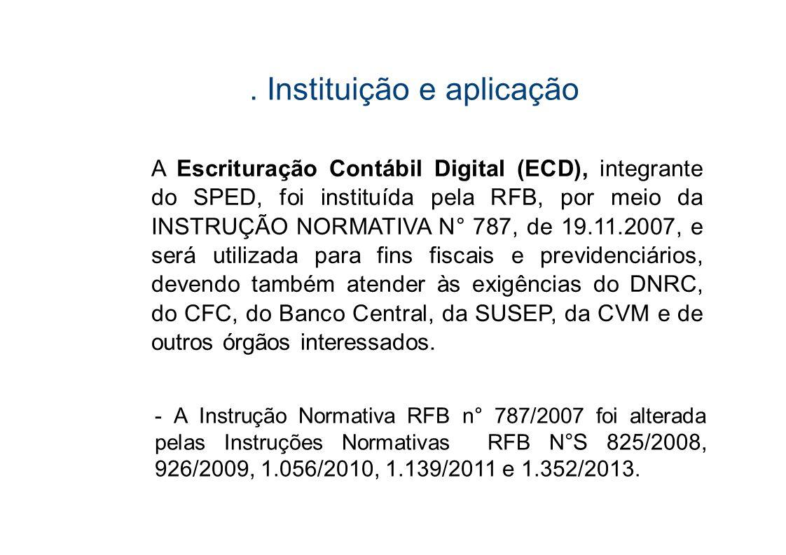. Instituição e aplicação