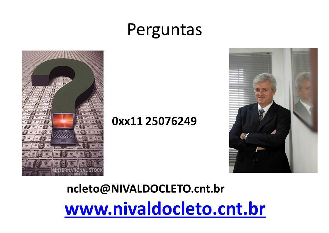 www.nivaldocleto.cnt.br Perguntas 0xx11 25076249