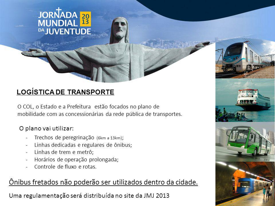 Ônibus fretados não poderão ser utilizados dentro da cidade.