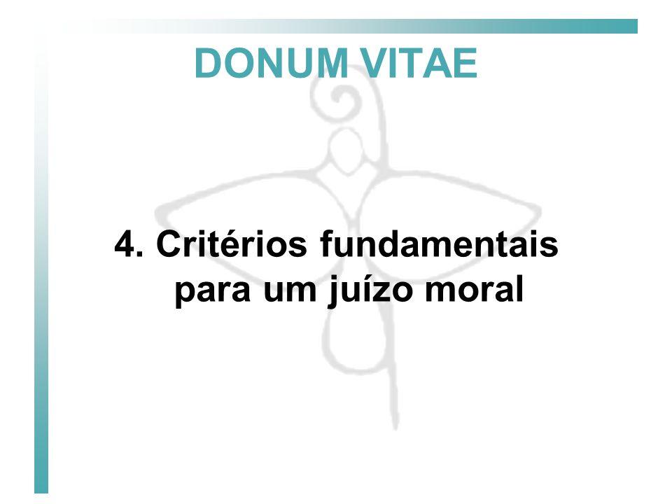 4. Critérios fundamentais para um juízo moral