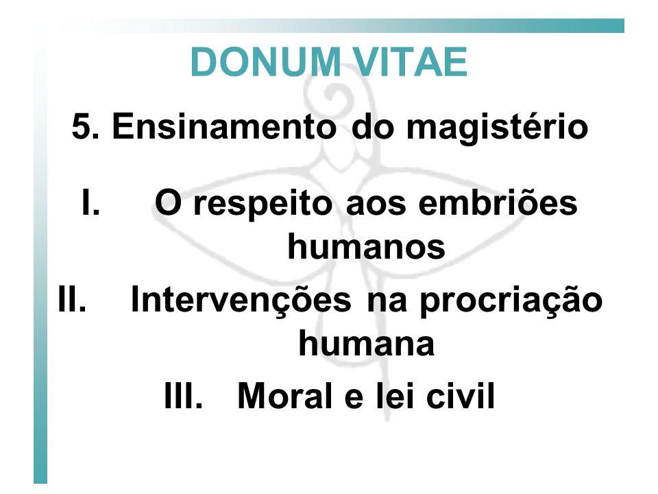 O respeito aos embriões humanos