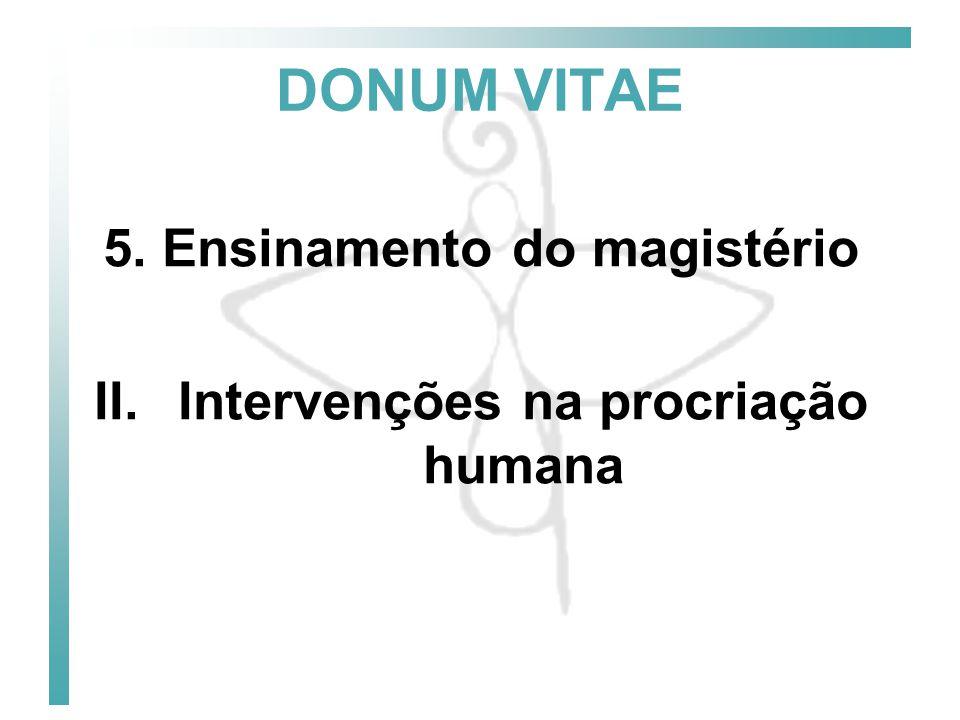 DONUM VITAE 5. Ensinamento do magistério