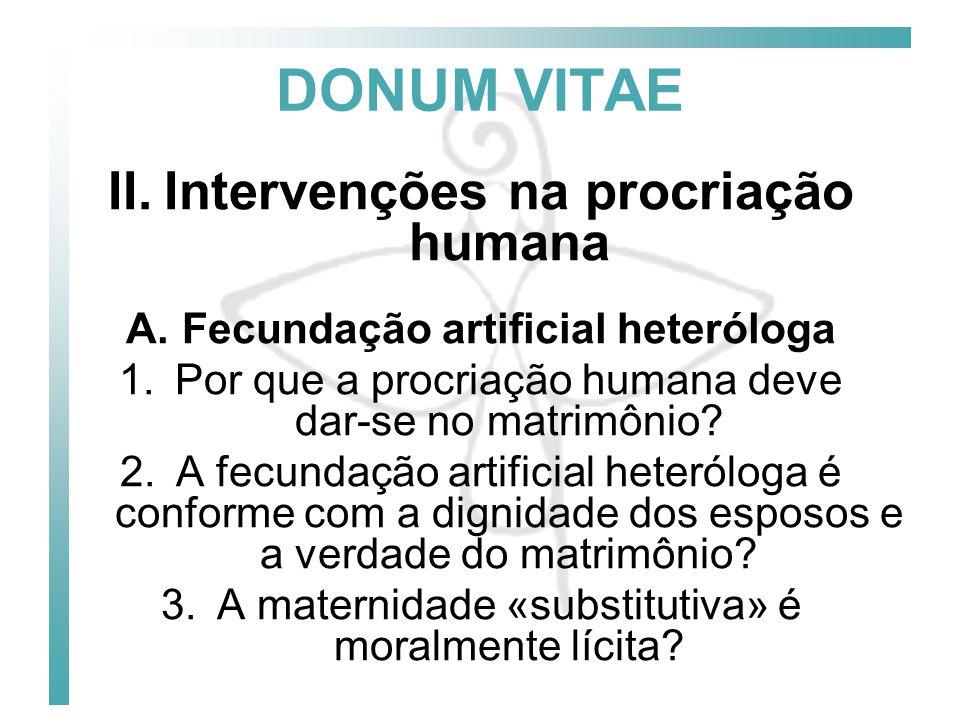 DONUM VITAE Intervenções na procriação humana