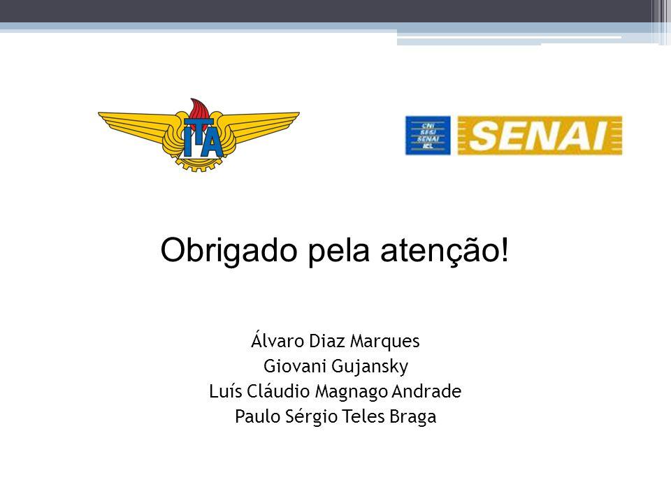 Obrigado pela atenção! Álvaro Diaz Marques Giovani Gujansky