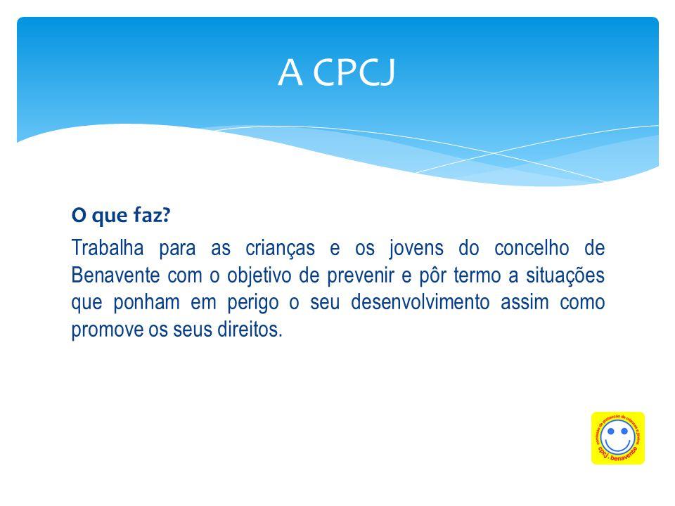 A CPCJ O que faz