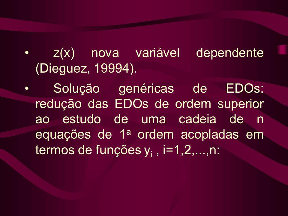 z(x) nova variável dependente (Dieguez, 19994).