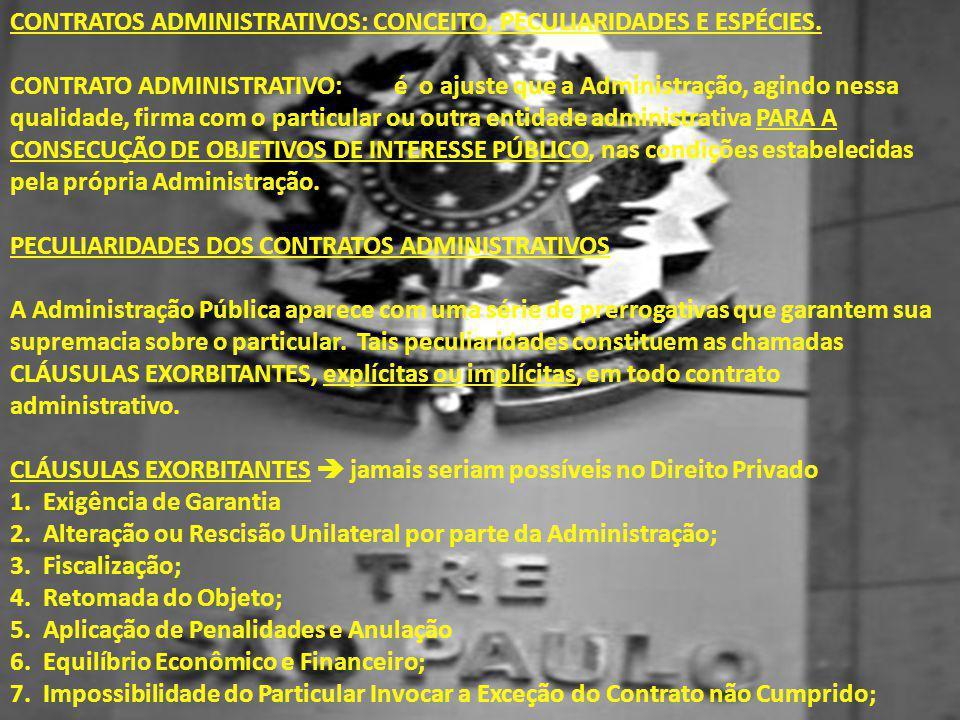 CONTRATOS ADMINISTRATIVOS: CONCEITO, PECULIARIDADES E ESPÉCIES.