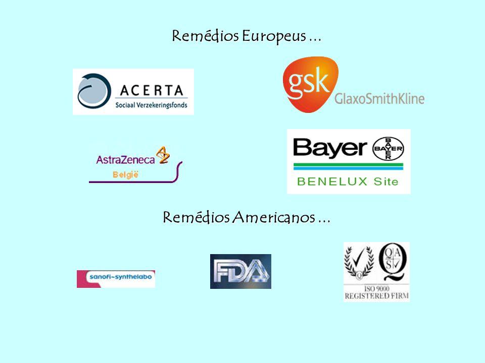 Remédios Europeus ... Remédios Americanos ...