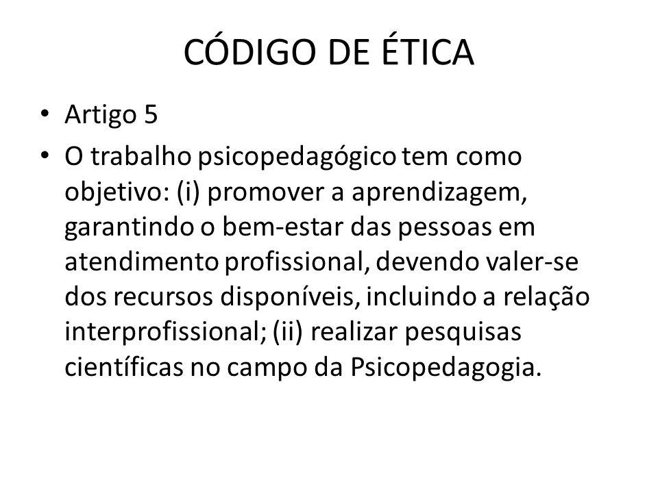CÓDIGO DE ÉTICA Artigo 5.