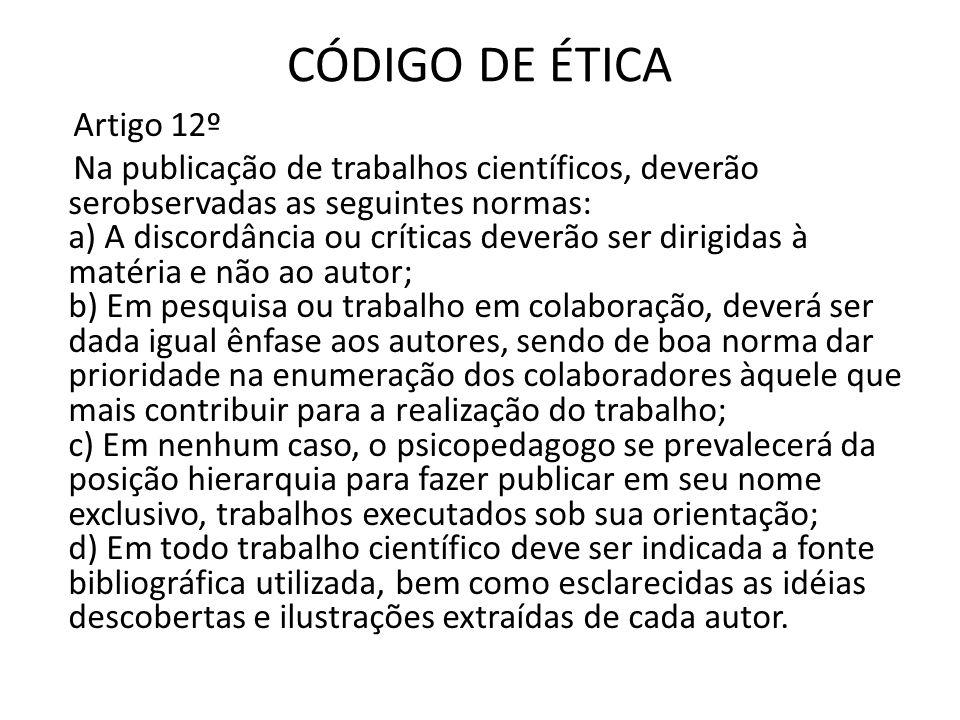 CÓDIGO DE ÉTICA Artigo 12º