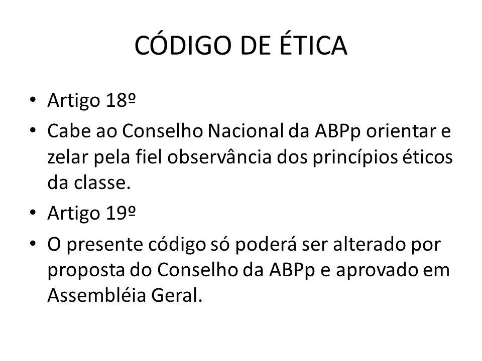CÓDIGO DE ÉTICA Artigo 18º