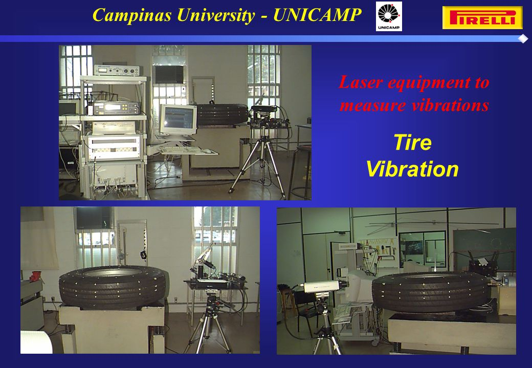 Campinas University - UNICAMP Laser equipment to measure vibrations