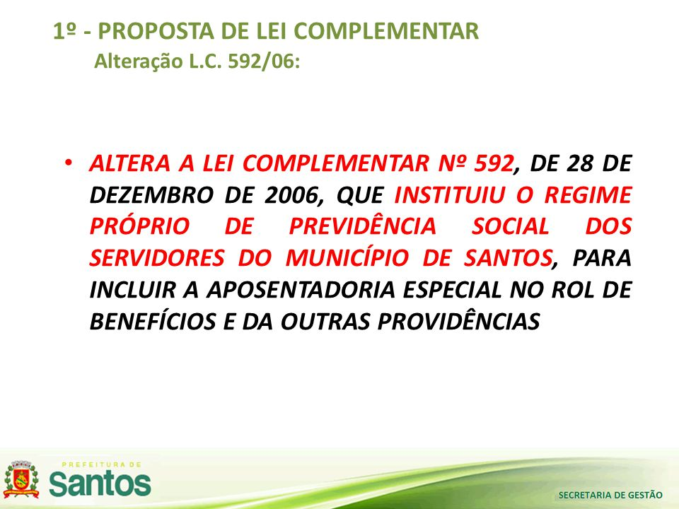 1º - PROPOSTA DE LEI COMPLEMENTAR