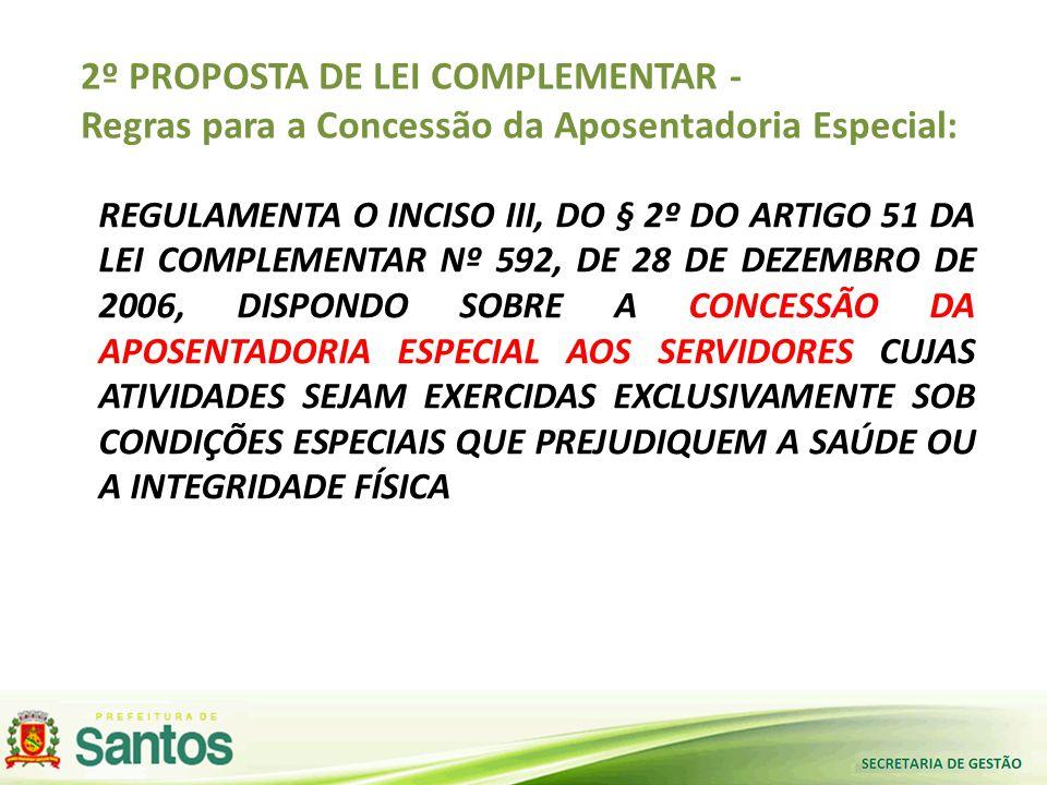 2º PROPOSTA DE LEI COMPLEMENTAR -