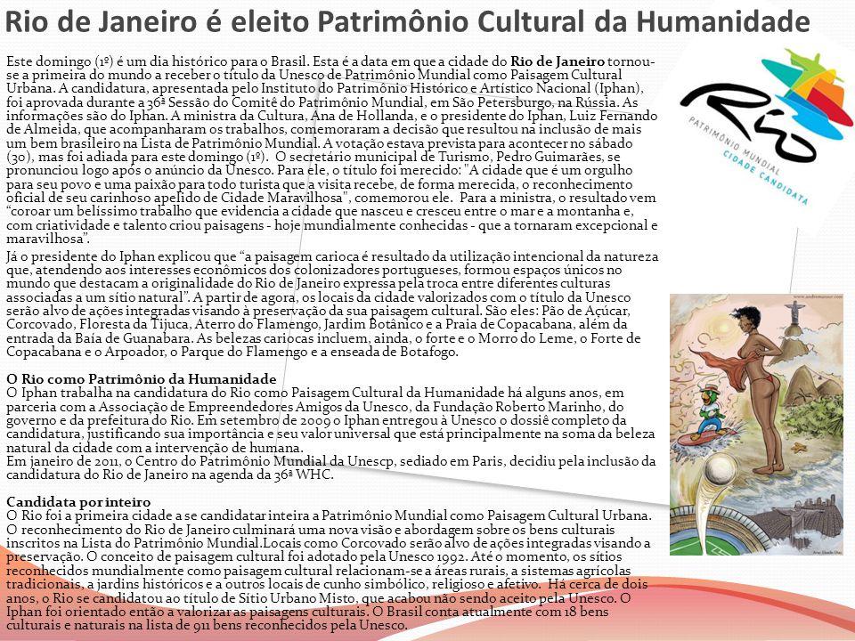 Rio de Janeiro é eleito Patrimônio Cultural da Humanidade