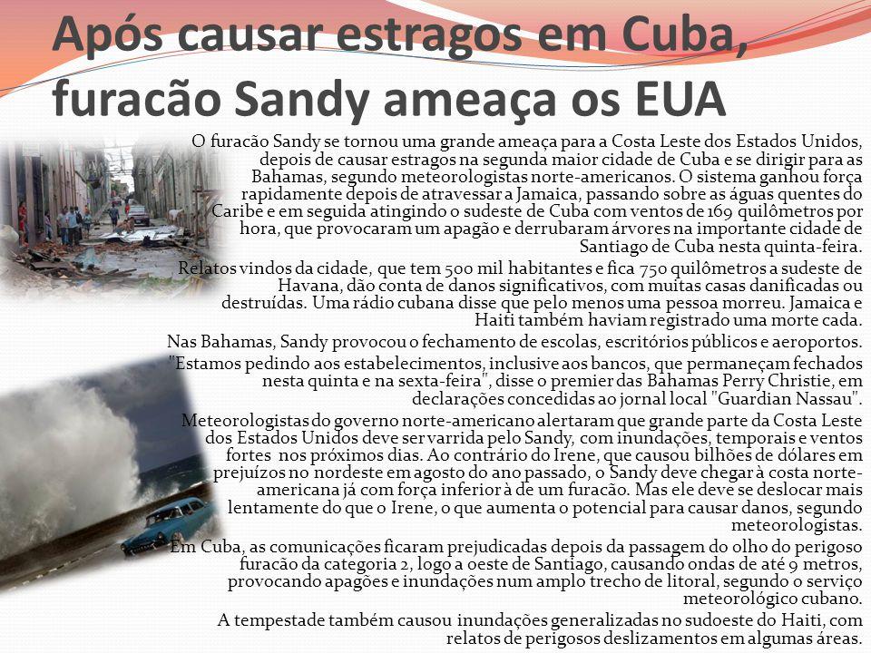 Após causar estragos em Cuba, furacão Sandy ameaça os EUA