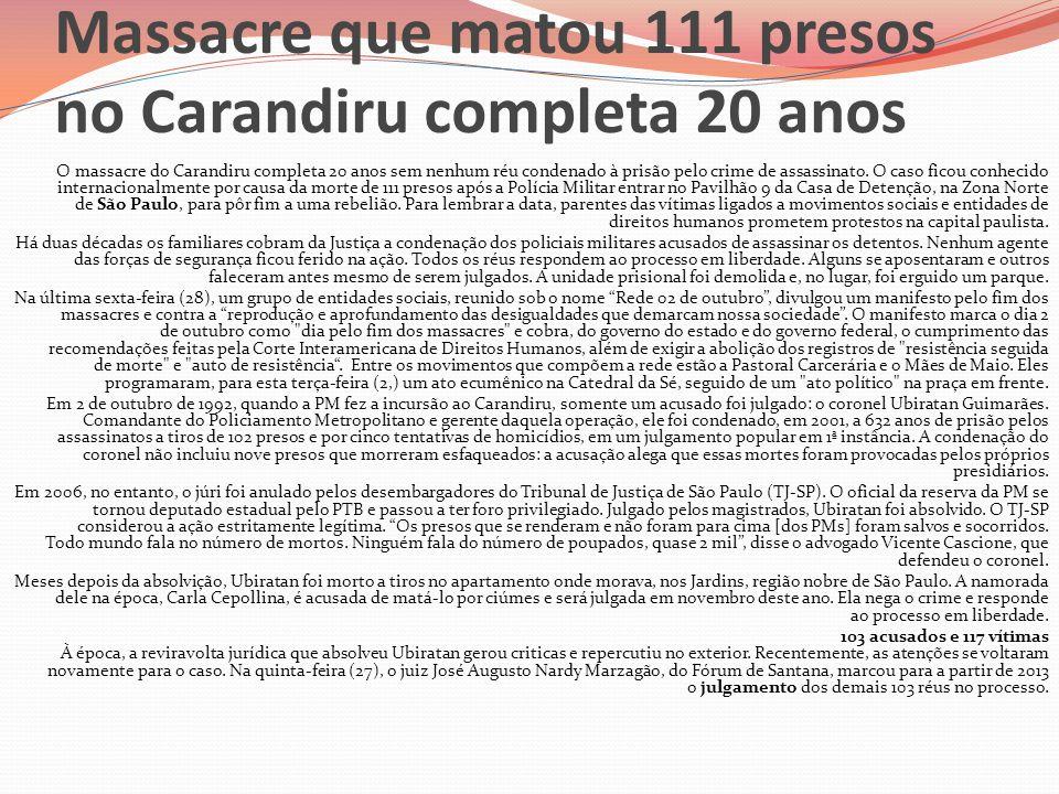 Massacre que matou 111 presos no Carandiru completa 20 anos