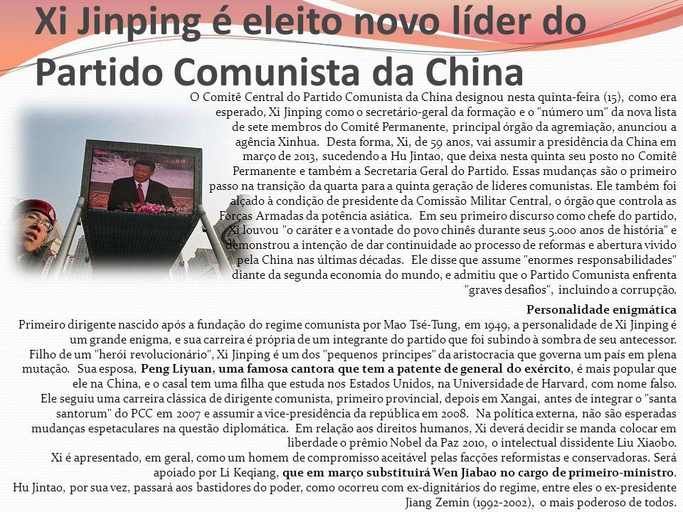 Xi Jinping é eleito novo líder do Partido Comunista da China