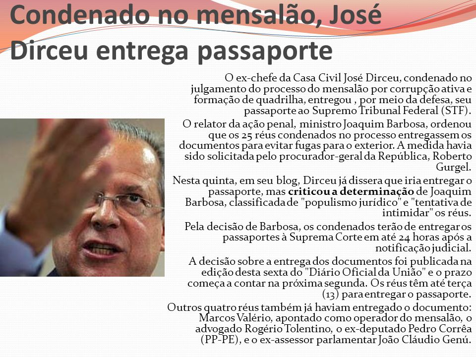 Condenado no mensalão, José Dirceu entrega passaporte