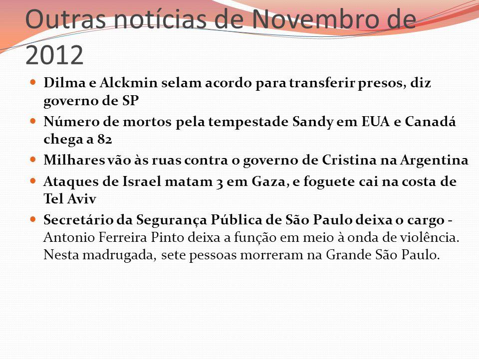 Outras notícias de Novembro de 2012