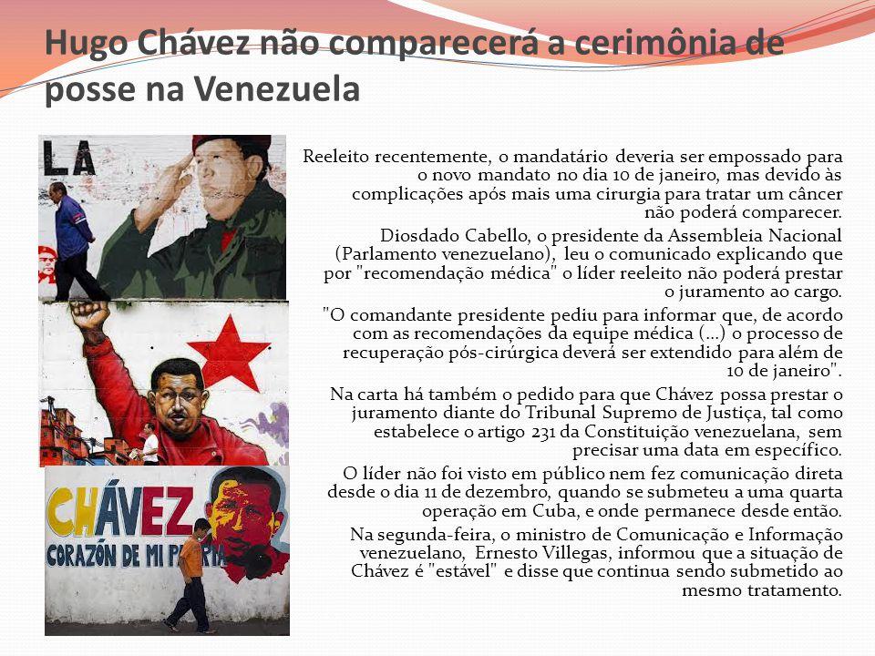 Hugo Chávez não comparecerá a cerimônia de posse na Venezuela