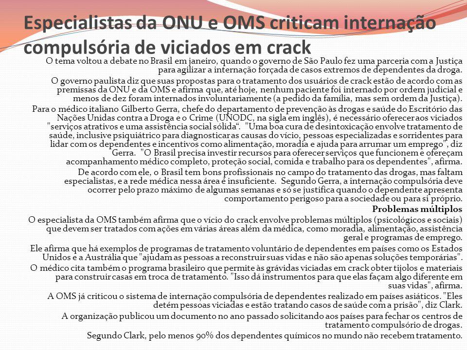 Especialistas da ONU e OMS criticam internação compulsória de viciados em crack
