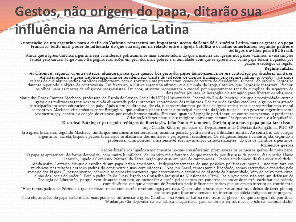 Gestos, não origem do papa, ditarão sua influência na América Latina