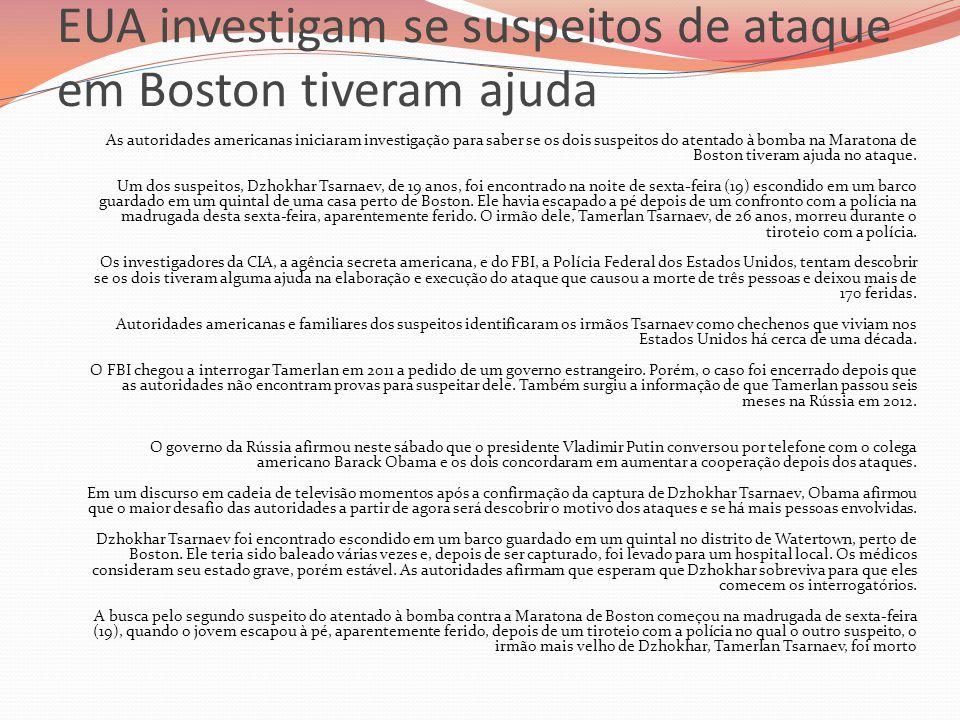 EUA investigam se suspeitos de ataque em Boston tiveram ajuda