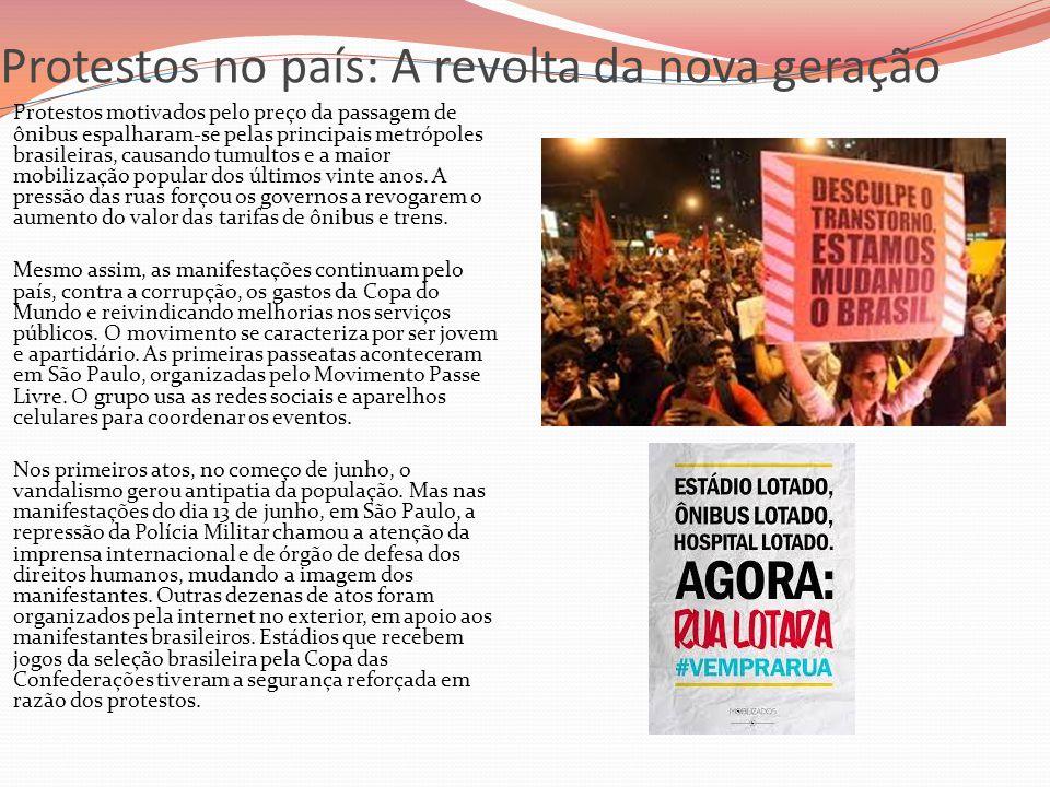 Protestos no país: A revolta da nova geração