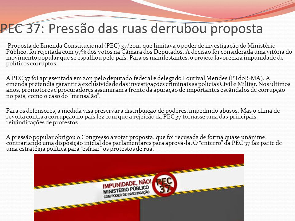 PEC 37: Pressão das ruas derrubou proposta