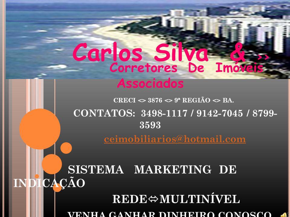 Carlos Silva & >>