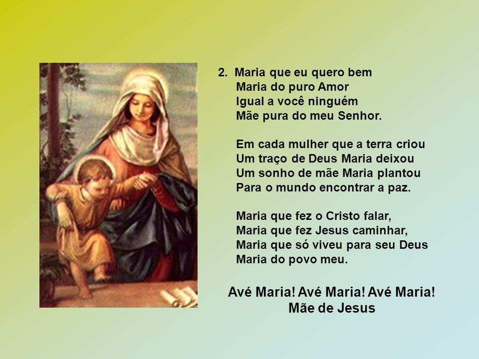 Avé Maria! Avé Maria! Avé Maria!