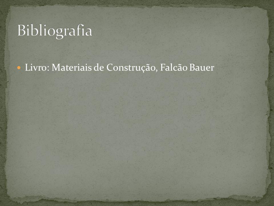 Bibliografia Livro: Materiais de Construção, Falcão Bauer
