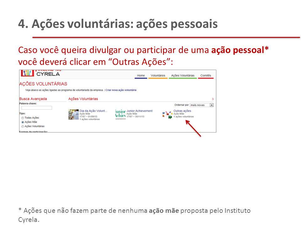 4. Ações voluntárias: ações pessoais