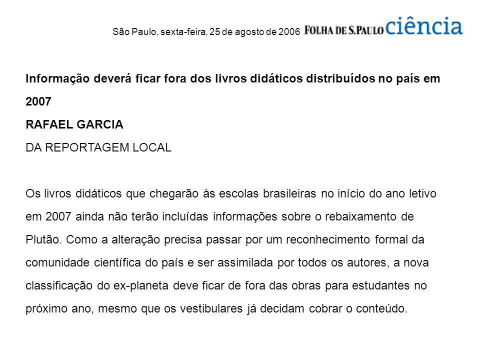 São Paulo, sexta-feira, 25 de agosto de 2006