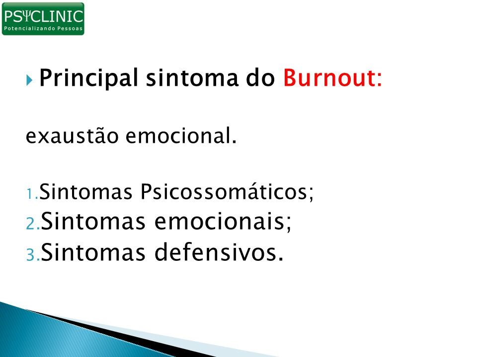 Principal sintoma do Burnout: