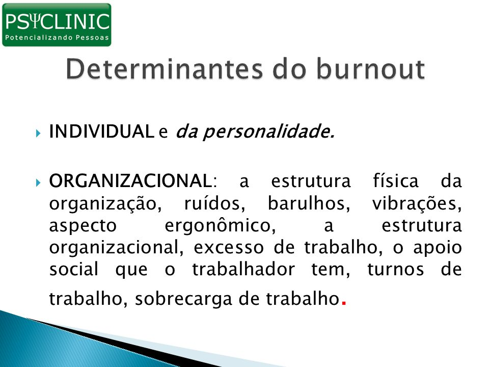 Determinantes do burnout