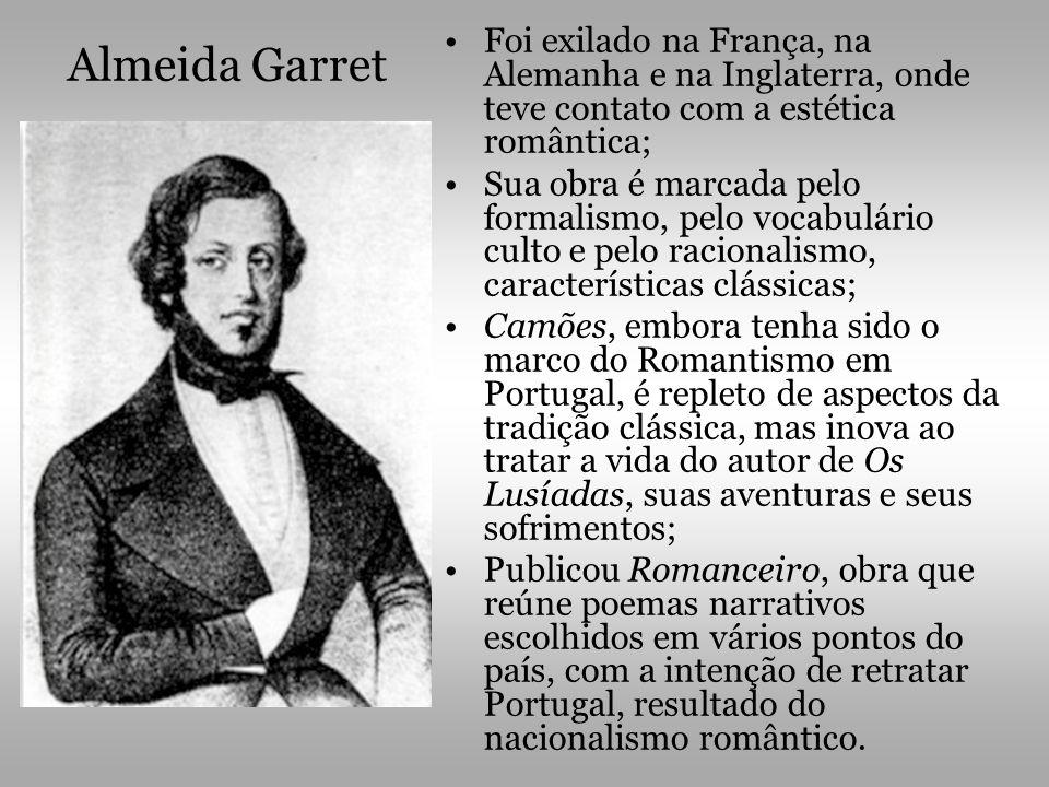 Foi exilado na França, na Alemanha e na Inglaterra, onde teve contato com a estética romântica;
