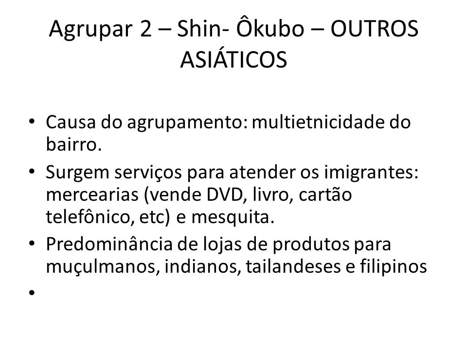 Agrupar 2 – Shin- Ôkubo – OUTROS ASIÁTICOS