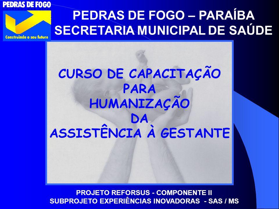 PEDRAS DE FOGO – PARAÍBA SECRETARIA MUNICIPAL DE SAÚDE