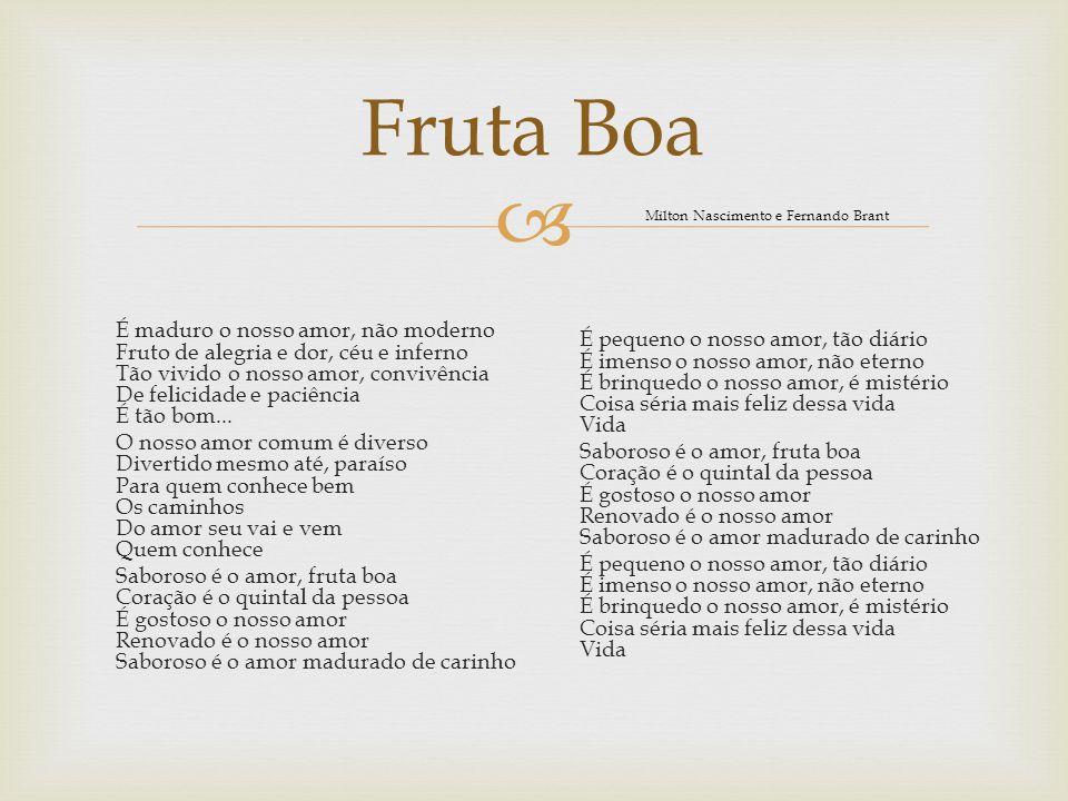 Fruta Boa Milton Nascimento e Fernando Brant.